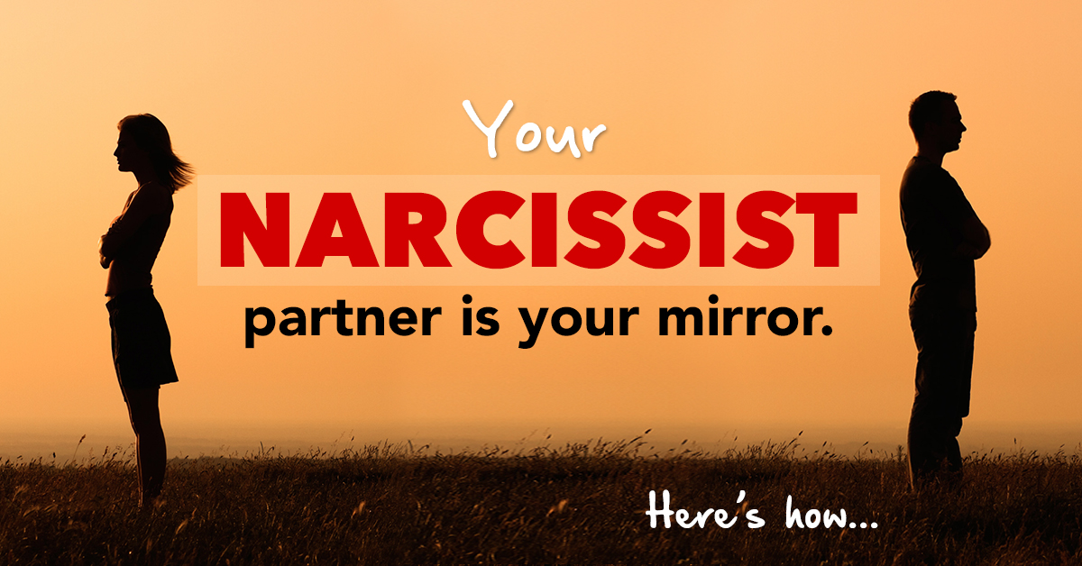 How You And Your Narcissist Partner Are Exactly The Same